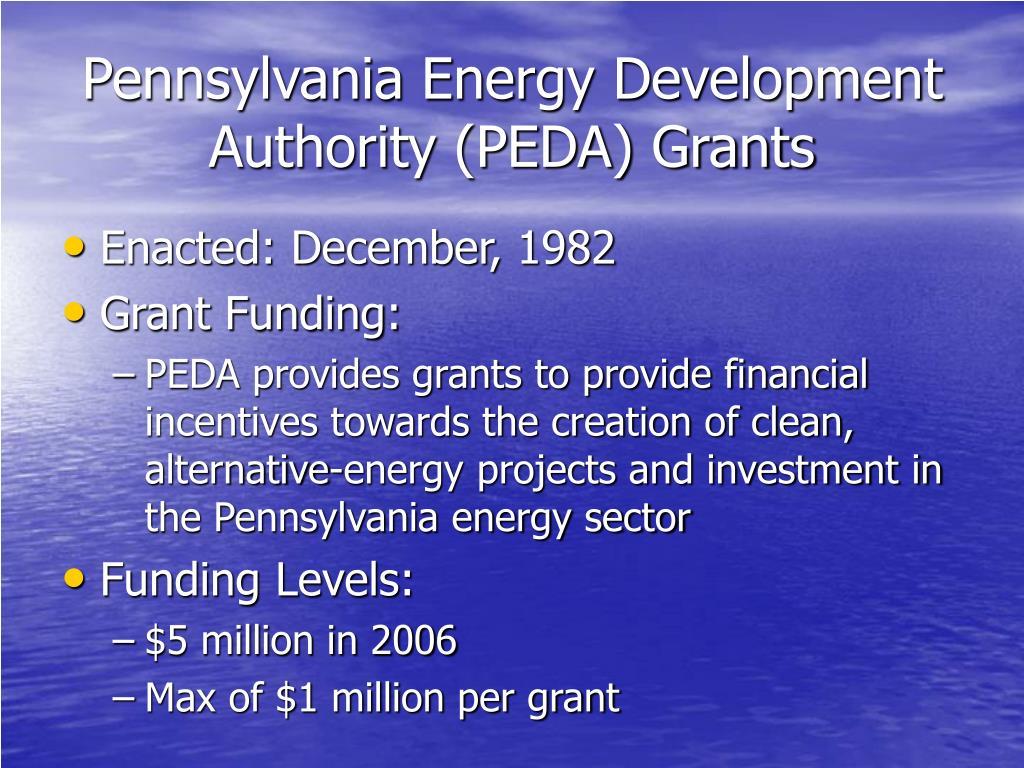 Pennsylvania Energy Development Authority (PEDA) Grants