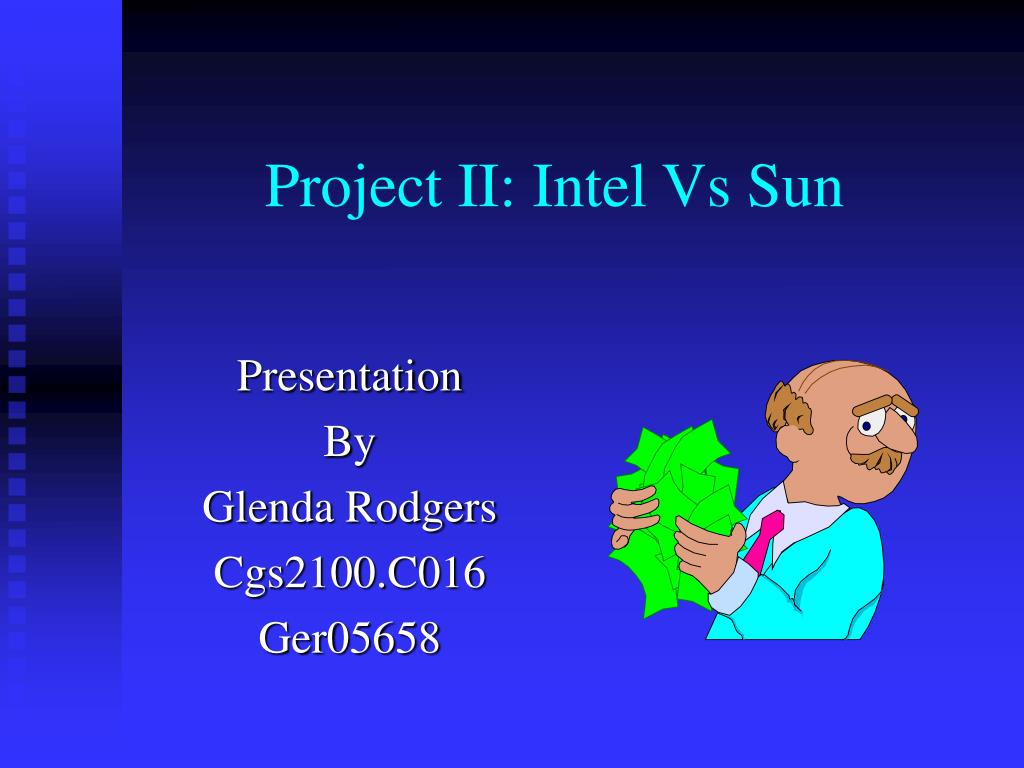 project ii intel vs sun l.