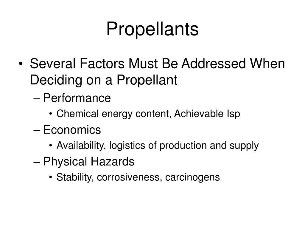 Propellants