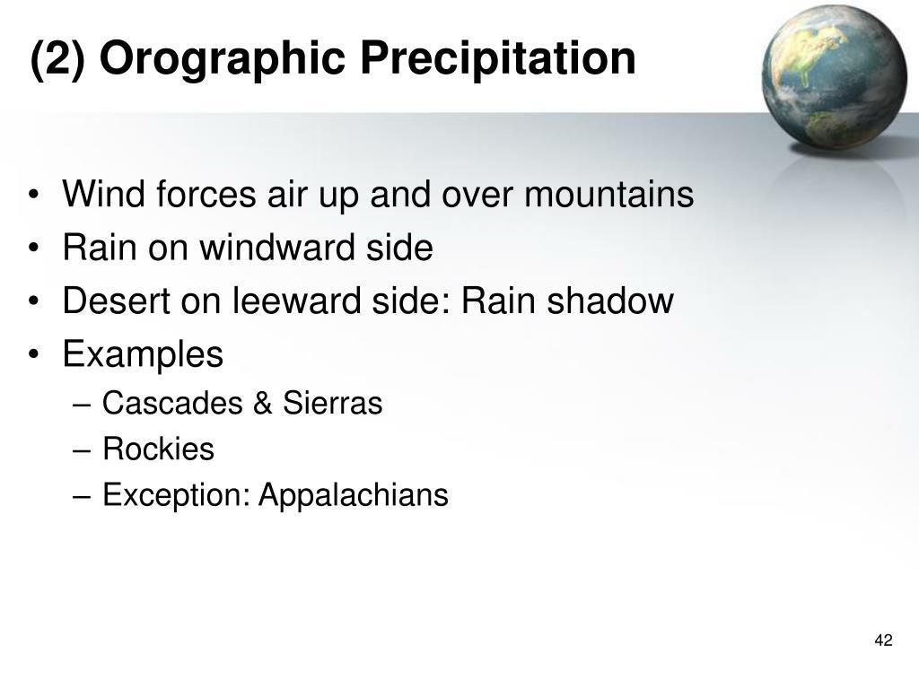 (2) Orographic Precipitation