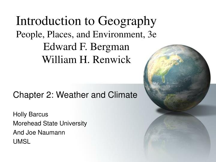 Chapter 2 weather and climate holly barcus morehead state university and joe naumann umsl