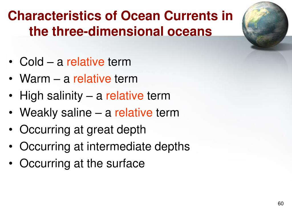 Characteristics of Ocean Currents in the three-dimensional oceans