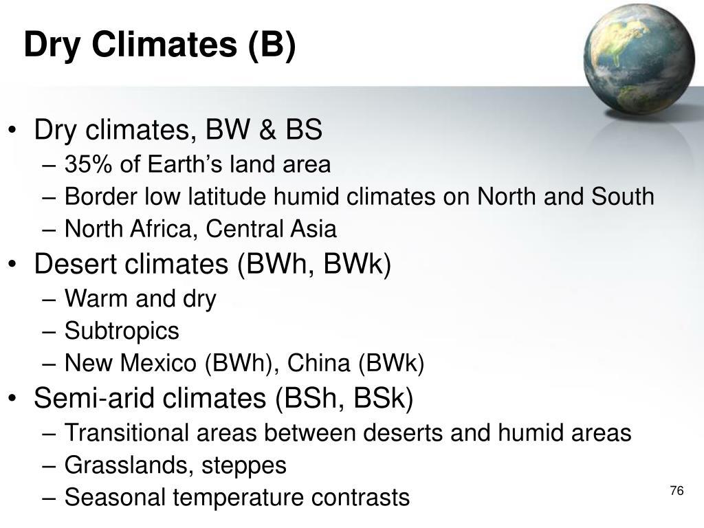 Dry Climates (B)