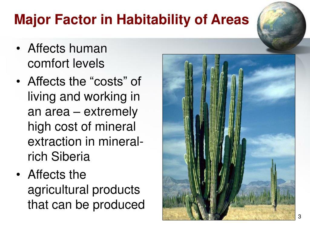Major Factor in Habitability of Areas