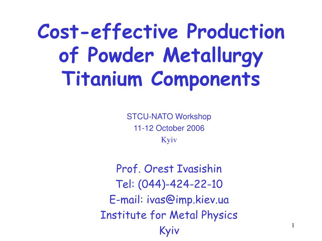 cost effective production of powder metallurgy titanium components