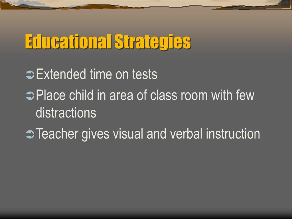 Educational Strategies