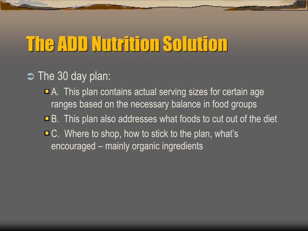 The ADD Nutrition Solution