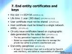 7 end entity certificates and keys
