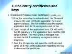 7 end entity certificates and keys25
