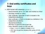 7 end entity certificates and keys29