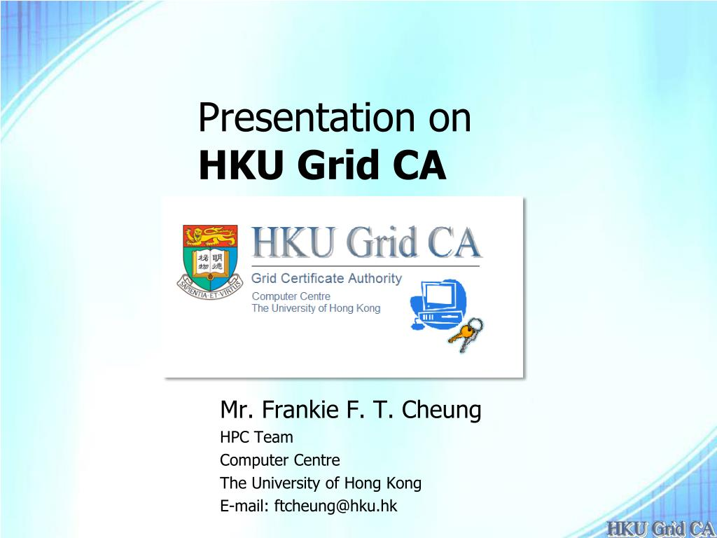 presentation on hku grid ca l.
