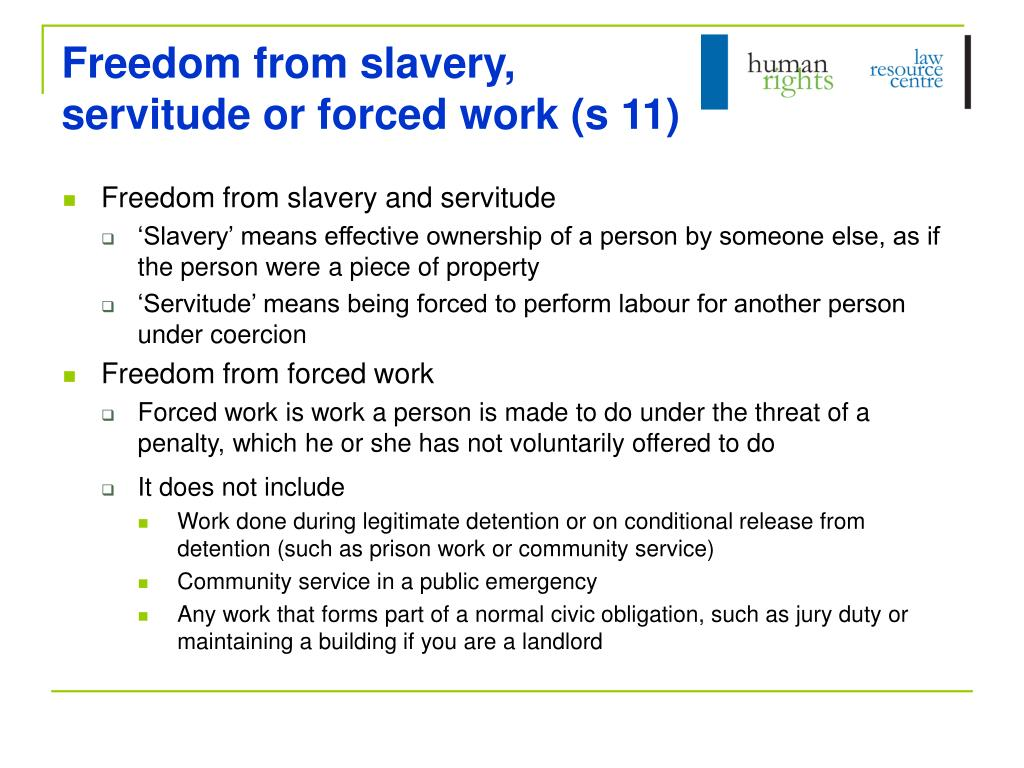 Freedom from slavery,