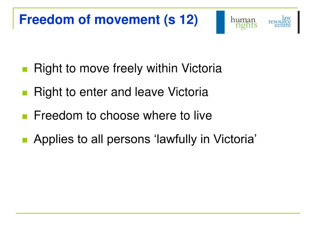 Freedom of movement (s 12)