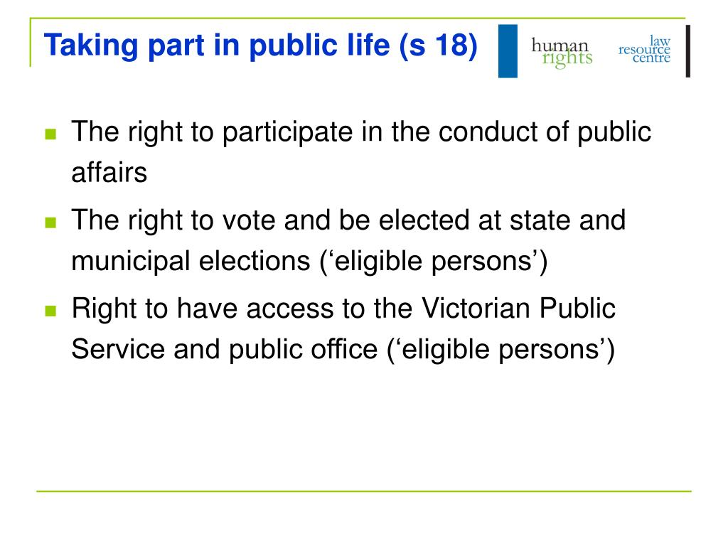 Taking part in public life (s 18)