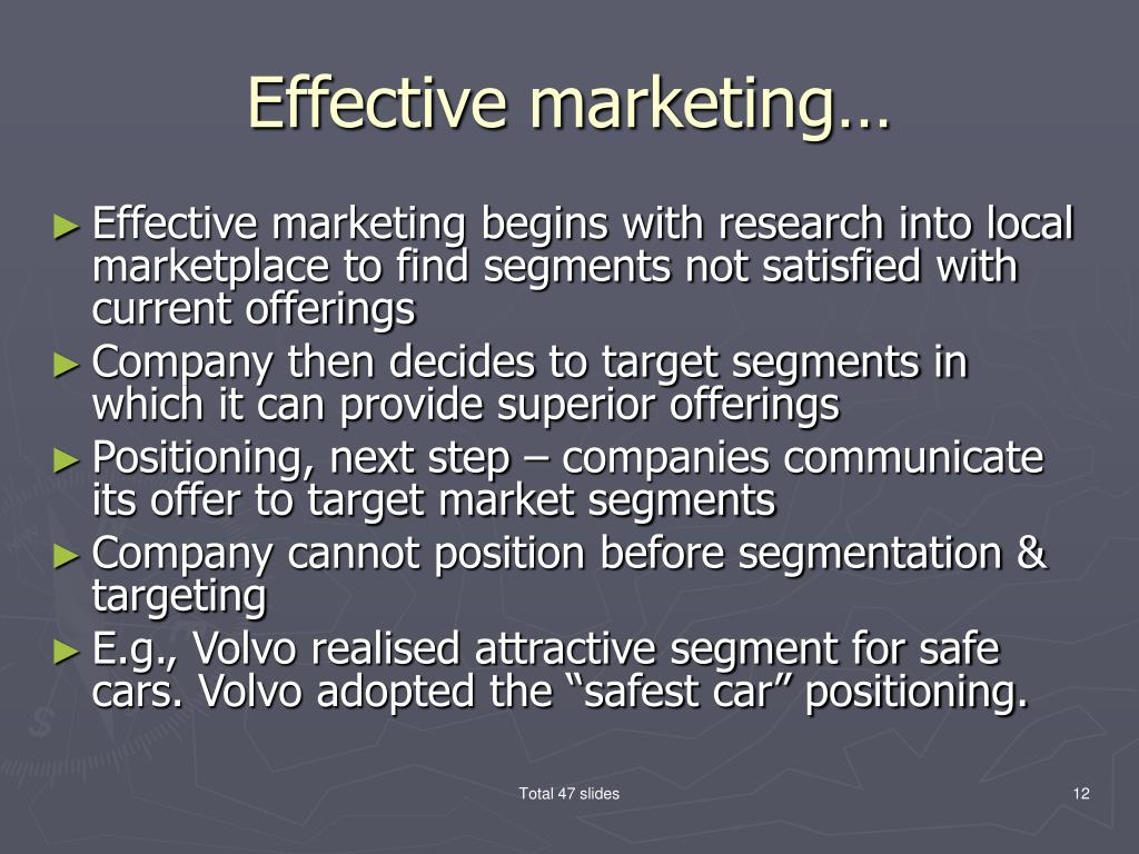 Effective marketing…