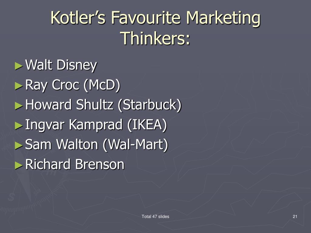 Kotler's Favourite Marketing Thinkers:
