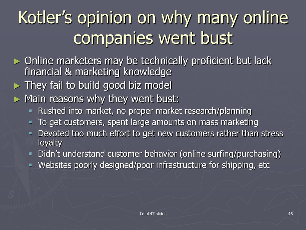 Kotler's opinion on why many online companies went bust