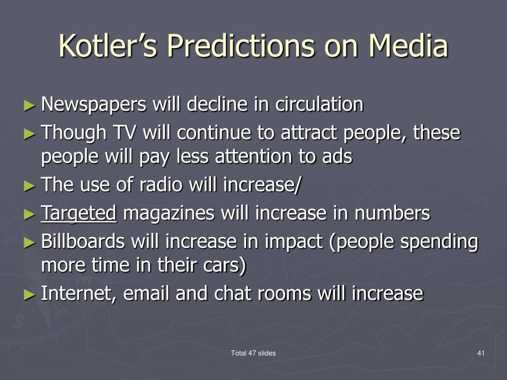 Kotler's Predictions on Media