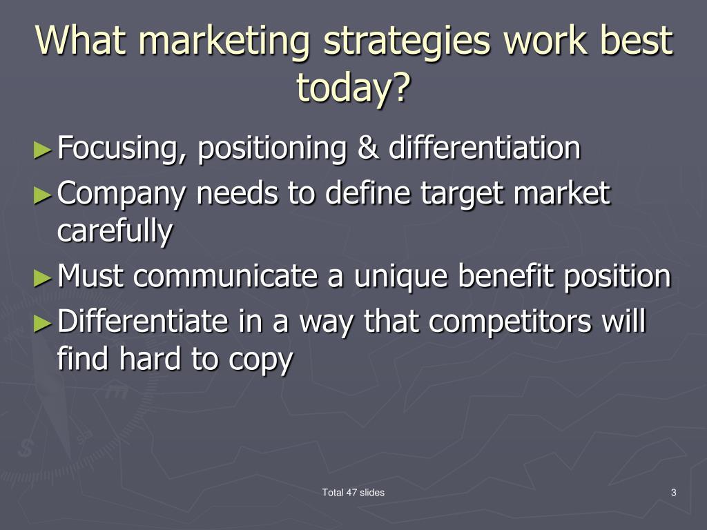 What marketing strategies work best today?