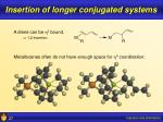 insertion of longer conjugated systems27