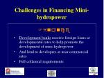 challenges in financing mini hydropower