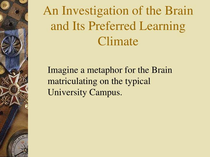 An investigation of the brain and its preferred learning climate