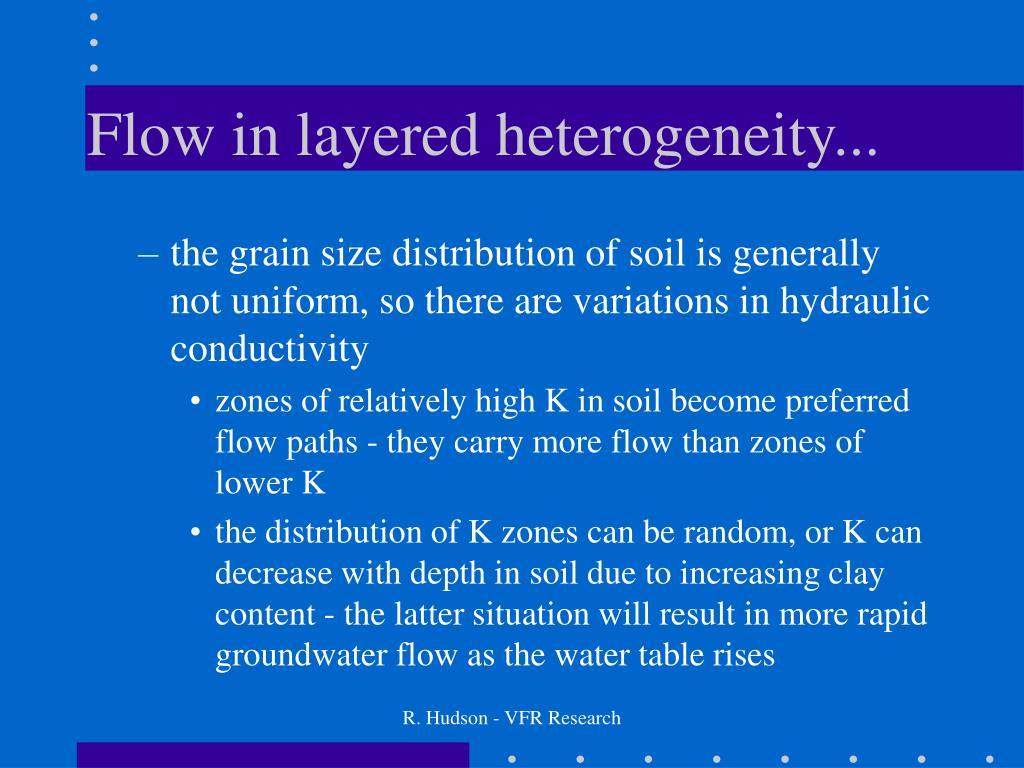 Flow in layered heterogeneity...