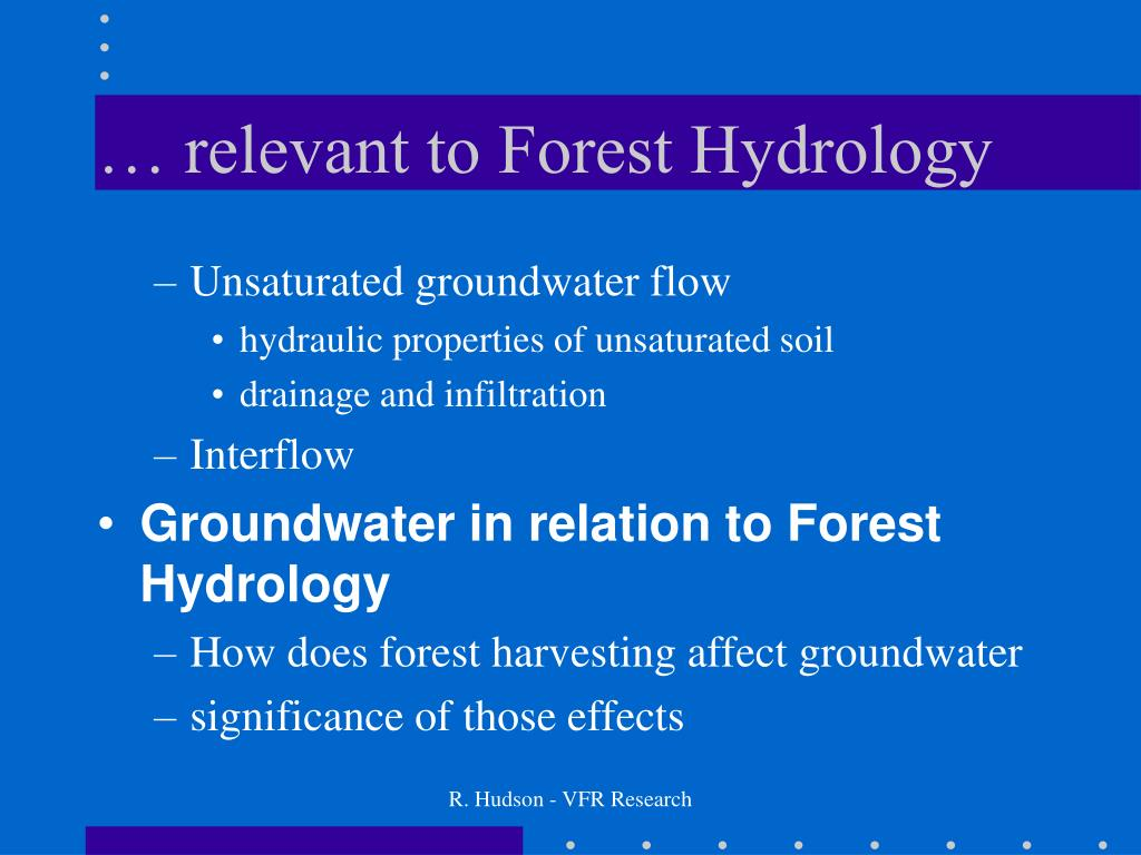 … relevant to Forest Hydrology