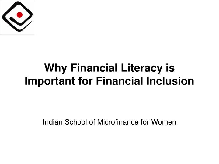 why financial literacy is important for financial inclusion n.