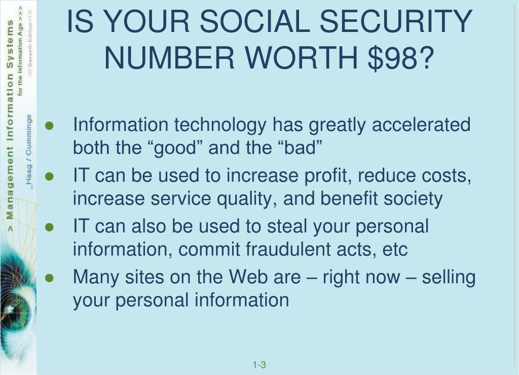 IS YOUR SOCIAL SECURITY NUMBER WORTH $98?