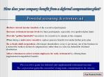 how does your company benefit from a deferred compensation plan