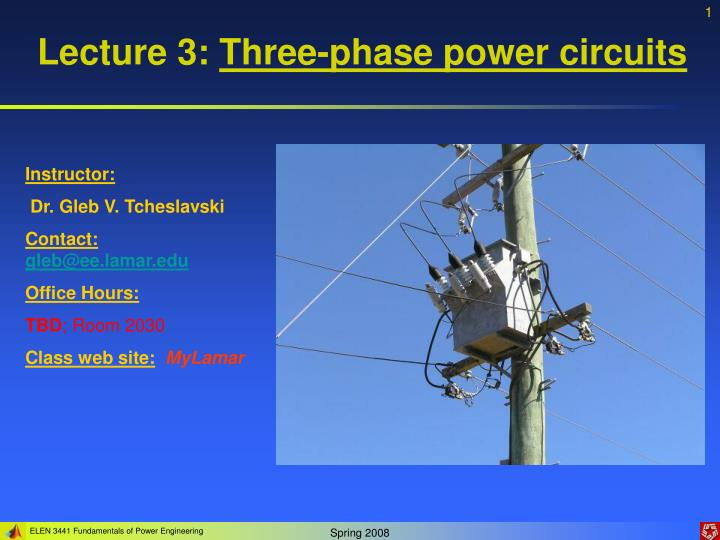 Lecture 3 three phase power circuits
