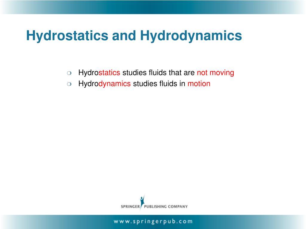 Hydrostatics and Hydrodynamics