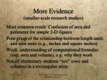 more evidence smaller scale research studies