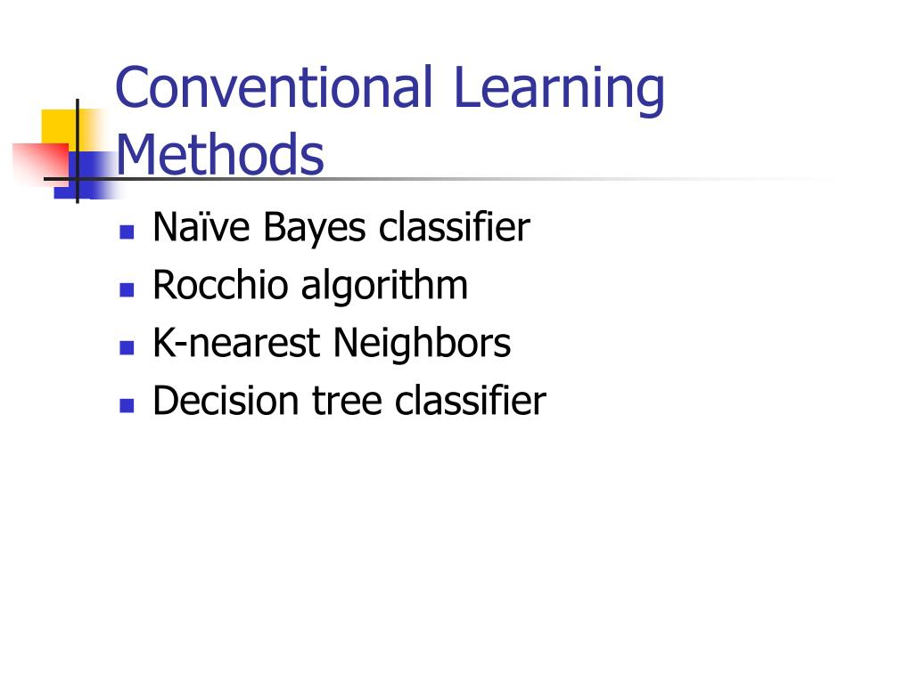 Conventional Learning Methods