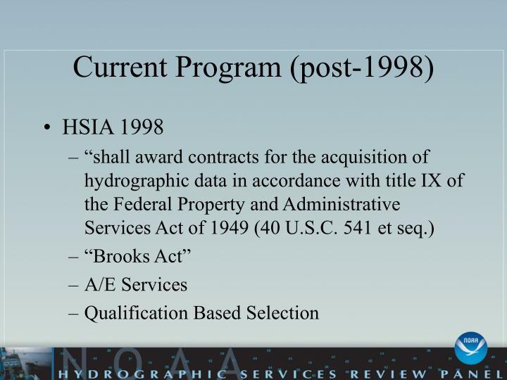 Current program post 1998