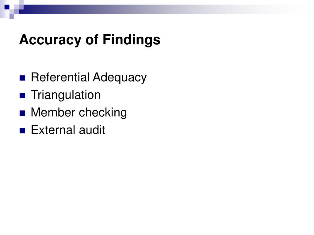 Accuracy of Findings