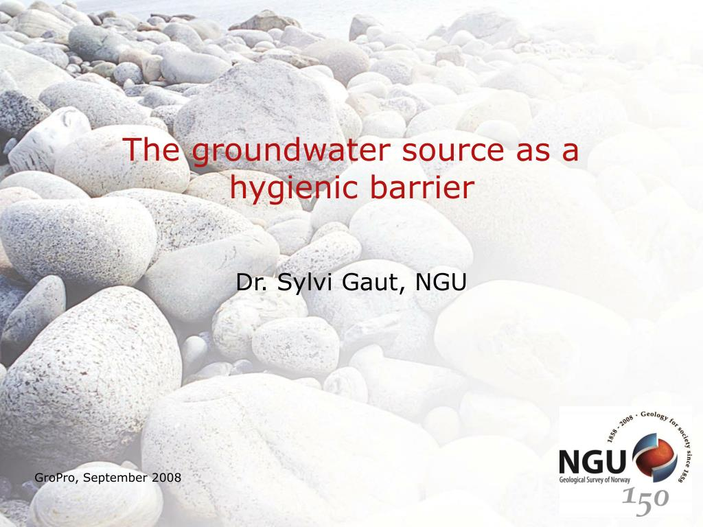 The groundwater source as a hygienic barrier