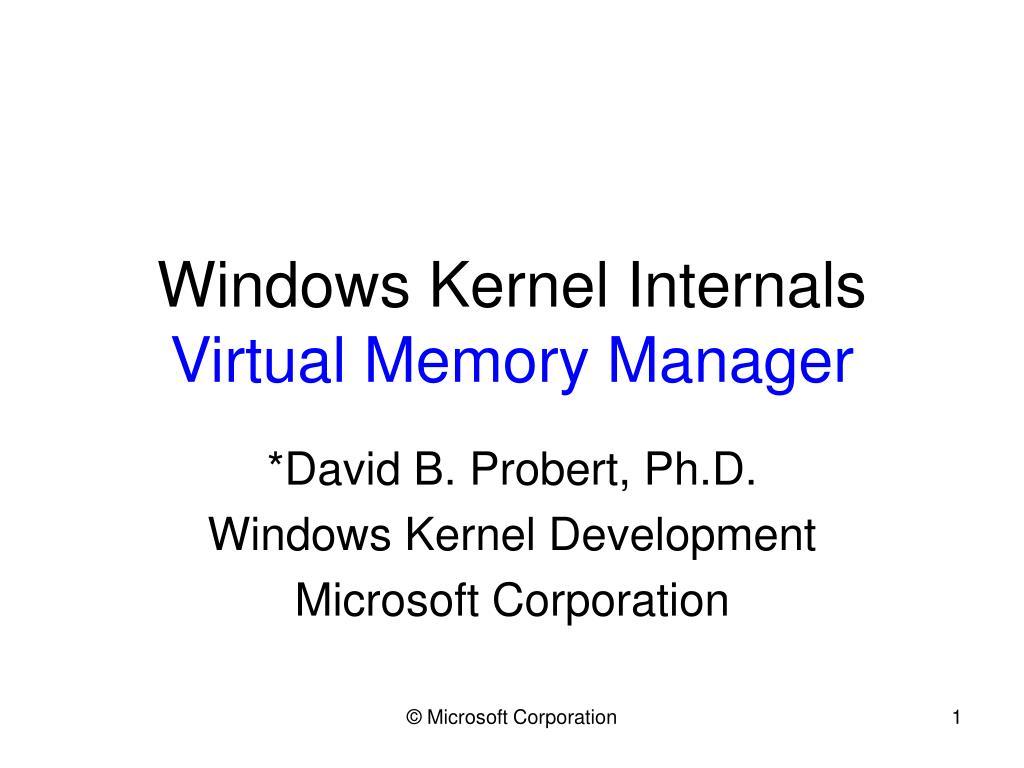 windows kernel internals virtual memory manager l.