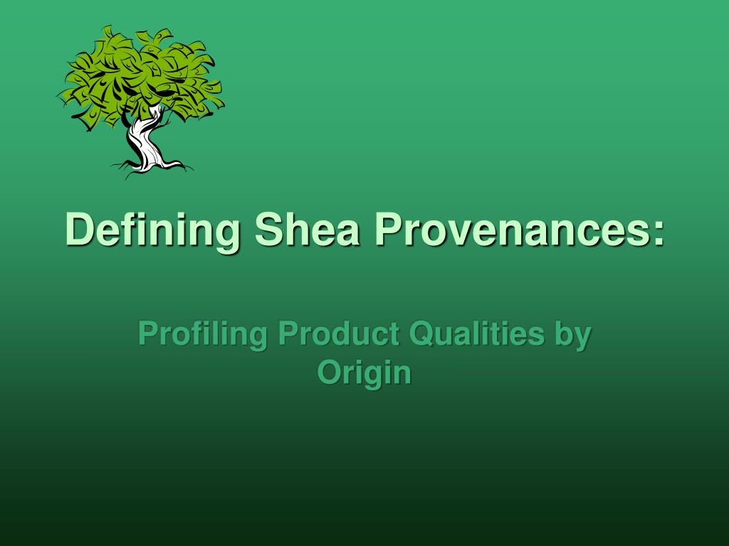 defining shea provenances l.