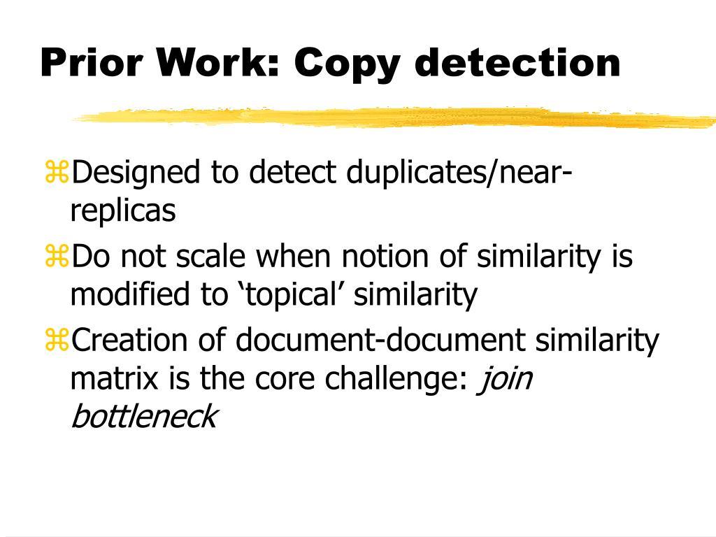 Prior Work: Copy detection