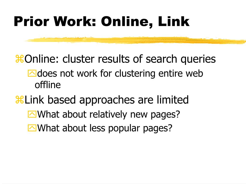 Prior Work: Online, Link