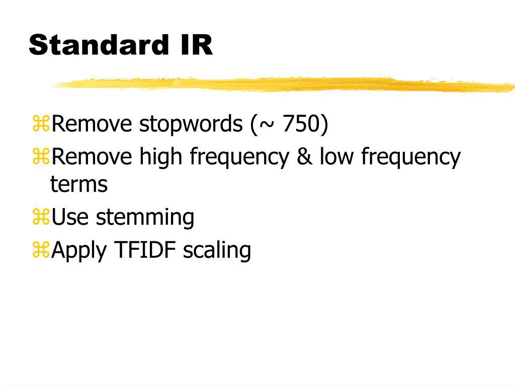 Standard IR