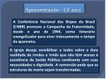 apresenta o cf 2012