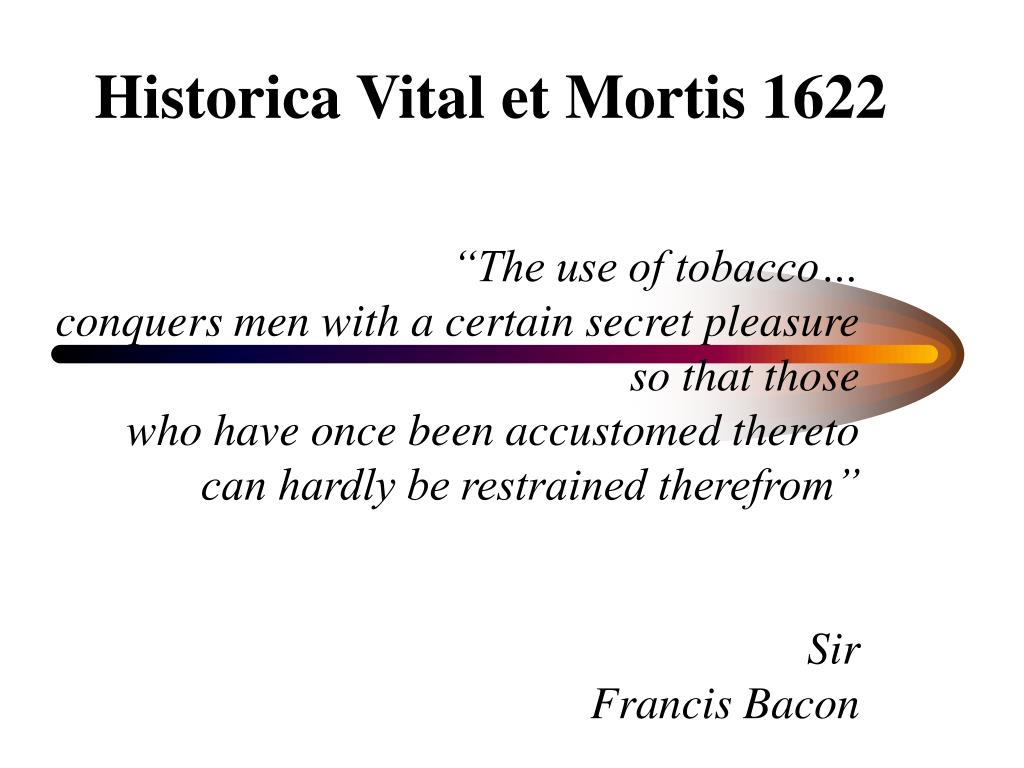 """""""The use of tobacco…"""