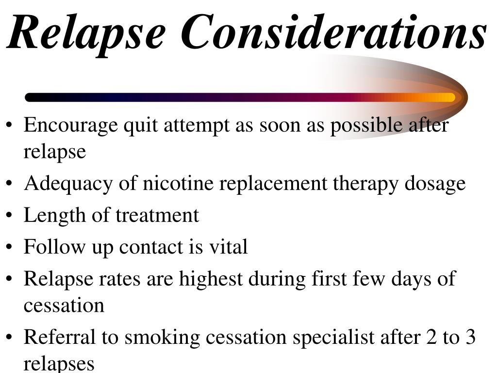 Relapse Considerations