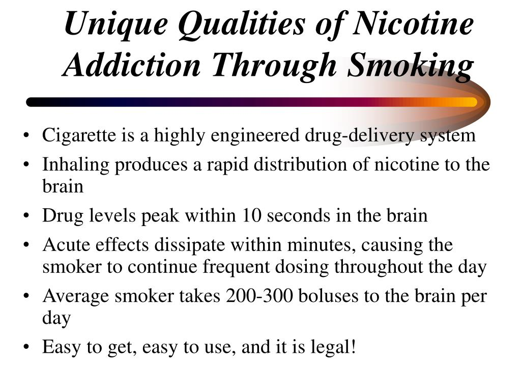 Cigarette is a highly engineered drug-delivery system