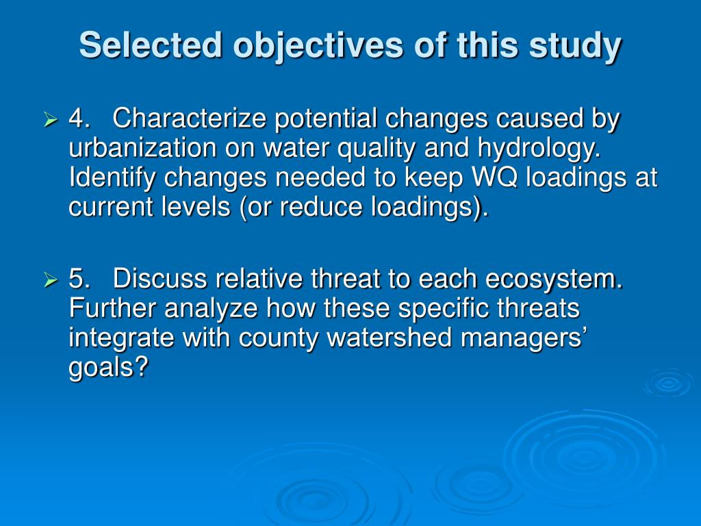 Selected objectives of this study