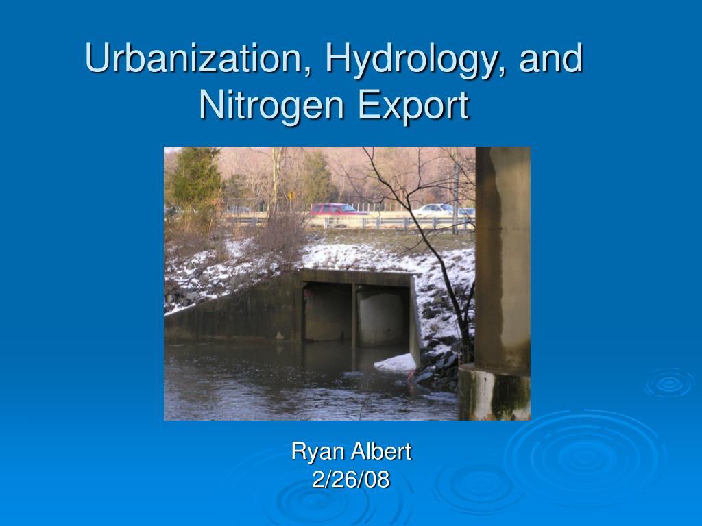 Urbanization, Hydrology, and Nitrogen Export