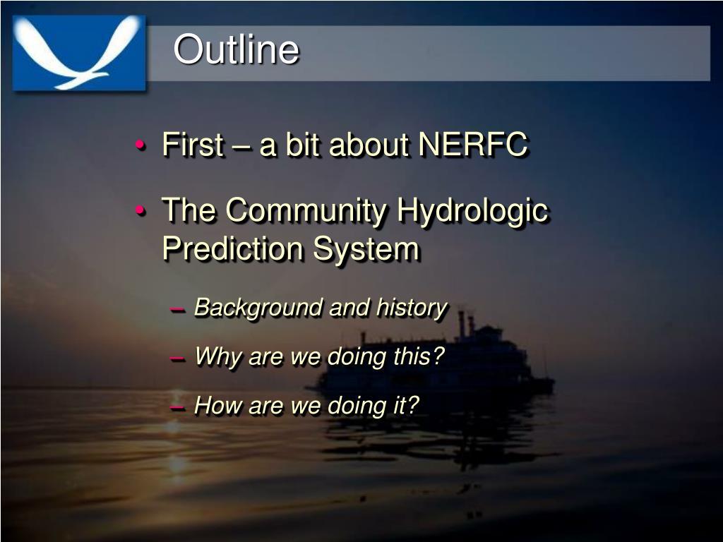 First – a bit about NERFC